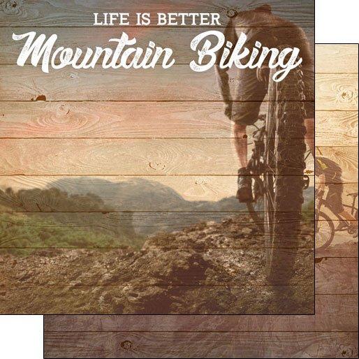 Life Is Better-Mountain Biking