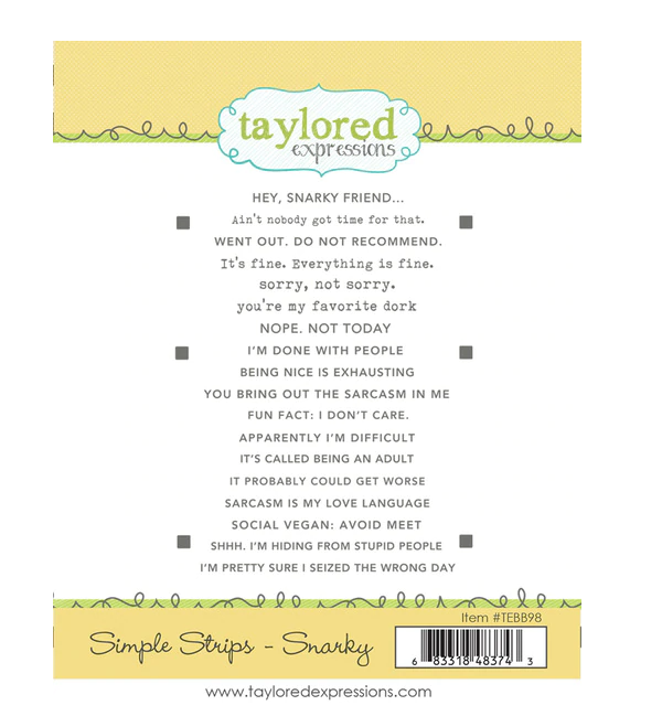 Taylored Expressions-Simple Strips Snarky Stamp
