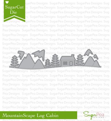 SugarPea Designs-Log Cabin Mountainscape Die