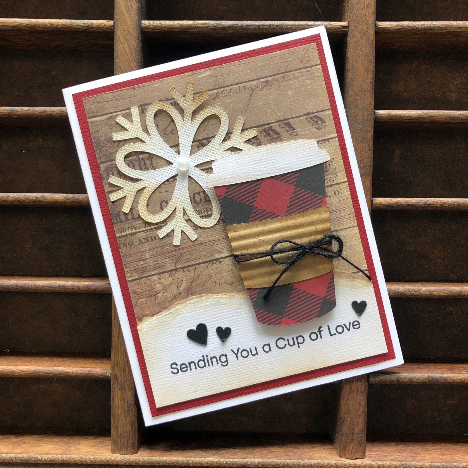 Sending You A Cup Of Love Card