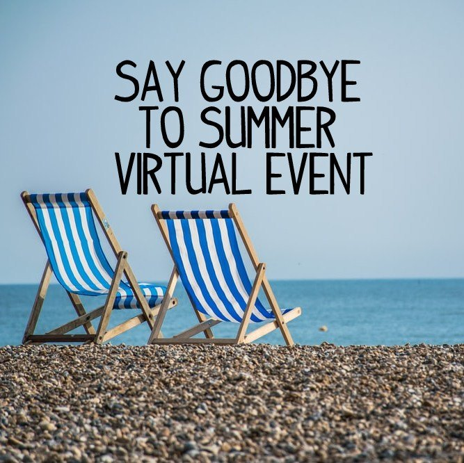 Say Goodbye to Summer Virtual Event Registration