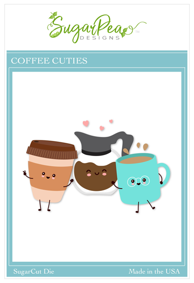 SugarPea Designs-Coffee Cuties Die