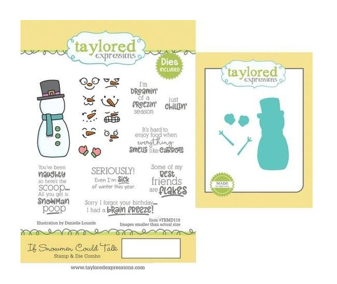 Taylored Expressions-If Snowmen Could Talk Stamp & Die Bundle