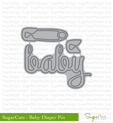 SugarPea Designs-Baby Diaper Pin Die