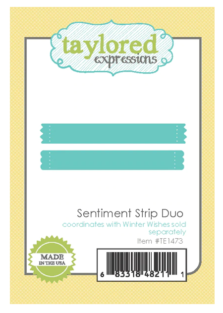 Taylored Expressions-Sentiment Strip Duo Die