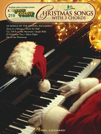 Christmas Songs with 3 Chords E-Z Play Today Volume 219