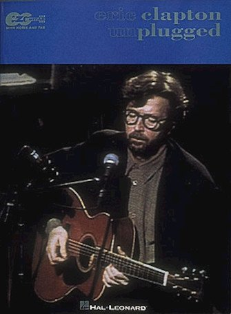 Eric Clapton Unplugged Notation & Guitar Tablature Songbook