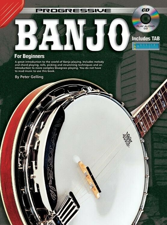 Progressive Banjo for Beginners - Includes Tab and Free Online Audio