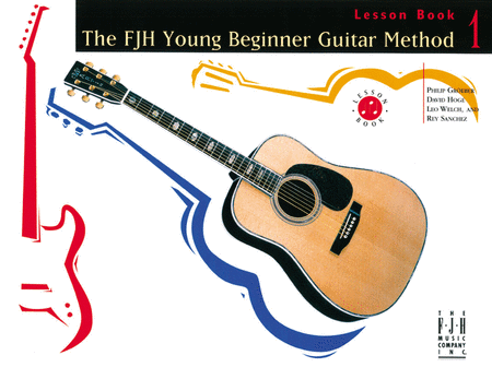 The FJH Young Beginner Guitar Method Lesson Book 1