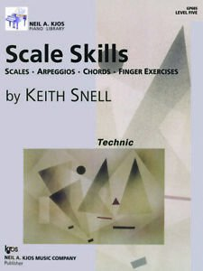 Scale Skills - Scales, Arpeggios, Chords, Finger Exercises - Level 5 by Keith Snell