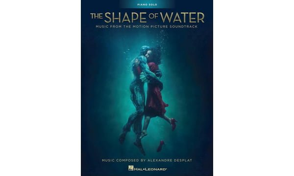 The Shape Of Water: Music From The Motion Picture Soundtrack . Piano Sheet Music