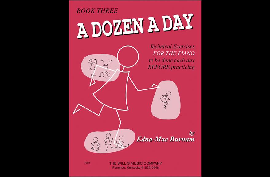 A Dozen A Day - Book 3 - Technical Exercises for the Piano