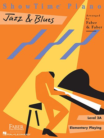 Faber ShowTime Piano - Jazz & Blues - Level 2A - Elementary Playing