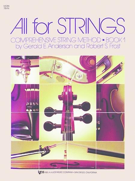 All for Strings Comprehensive String Method Book 1 for Violin