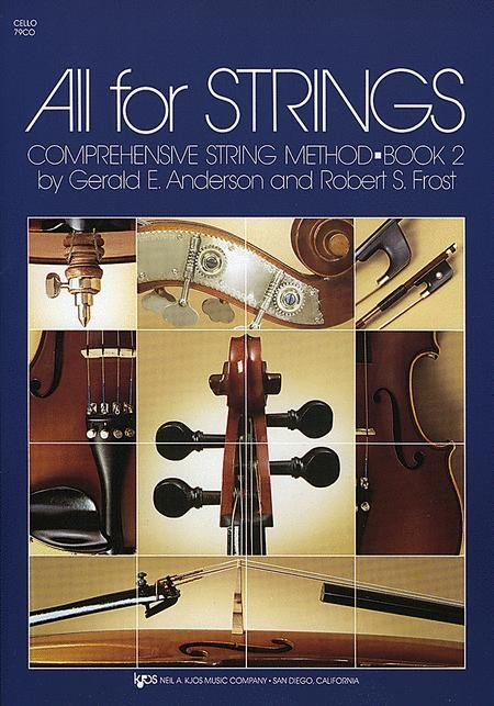 All for Strings- Comprehensive String Method Book 2 for Cello