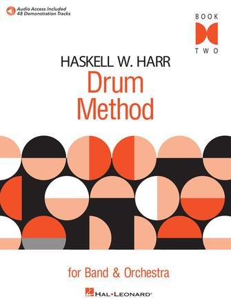 Haskell W. Harr Drum Method for Band and Orchestra- Book 2
