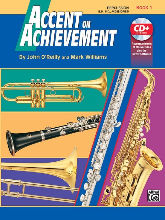 Accent on Achievement Book 1 for Percussion-(S.D. B.D. Accessories) CD included
