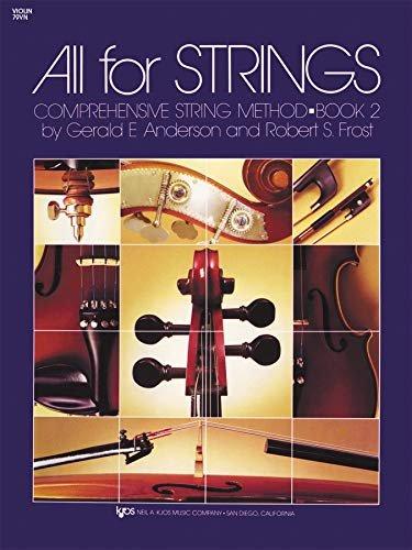 All for Strings- Comprehensive String Method Book 2 for Violin