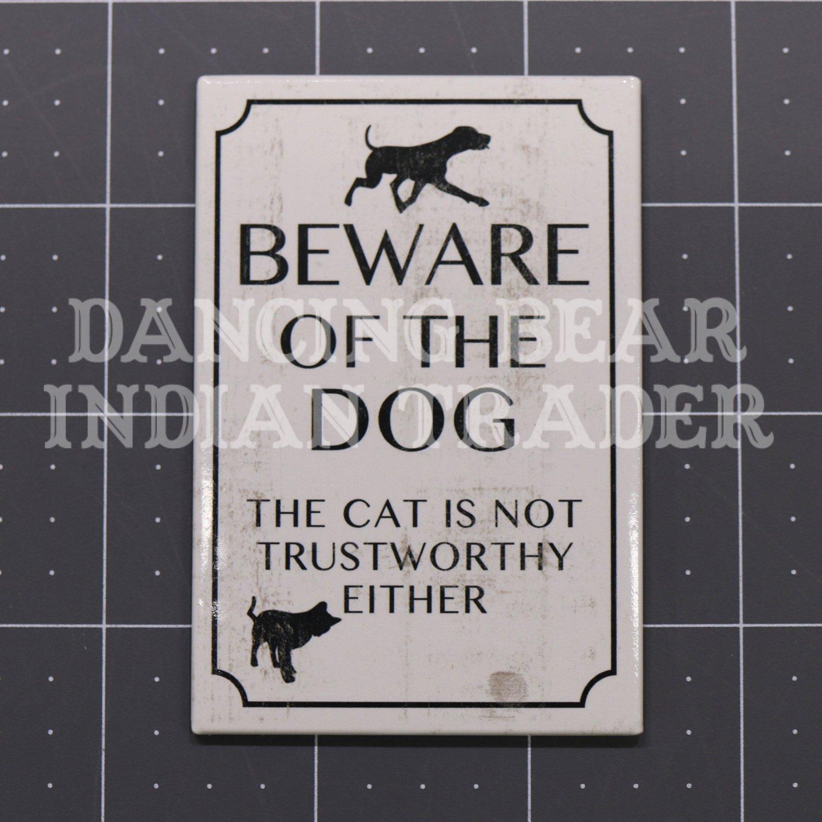 MAG67241 Beware Dog Magnet