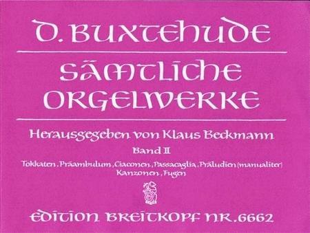 Buxtehude Organ Works Volume 2