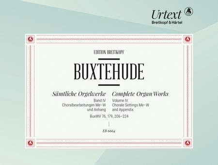 Buxtehude Organ Works Volume 4