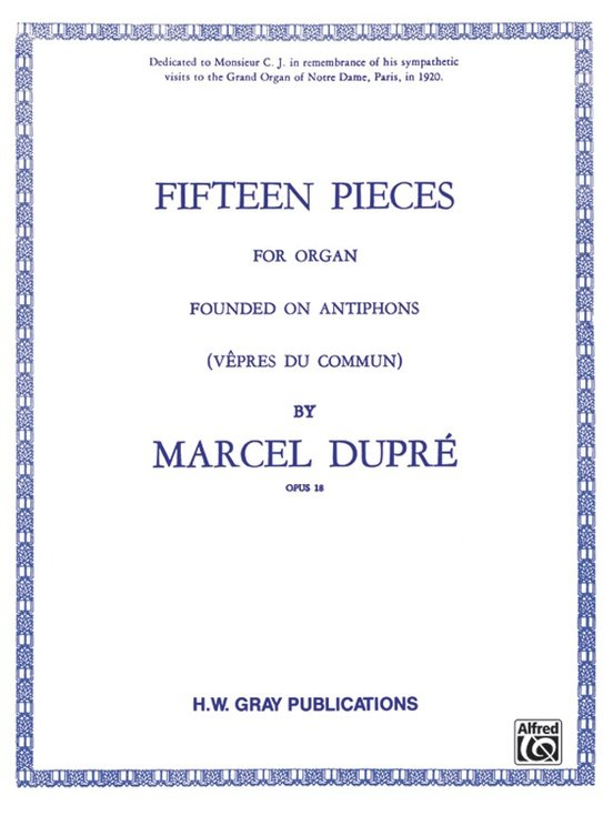 Fifteen Pieces (Founded on Antiphons), Opus 18 (Complete)