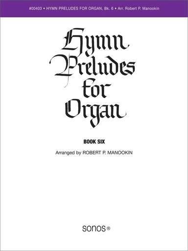 Hymn Preludes For Organ #6