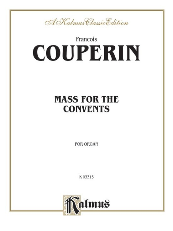 Couperin: Mass for the Convents