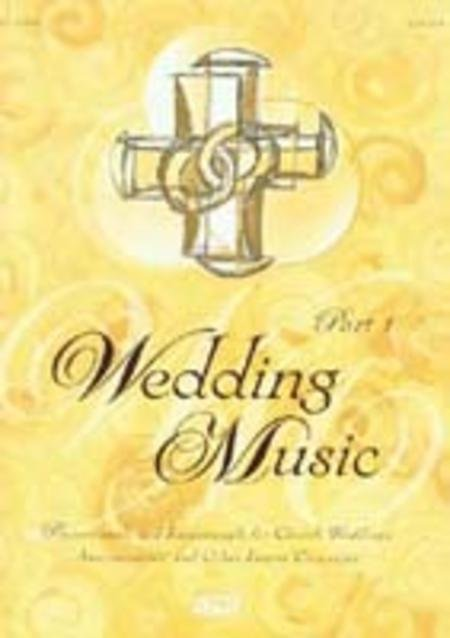 Wedding Music, Part 1