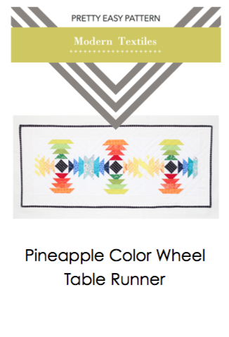Modern Textiles Pretty Easy Pattern - Pineapple Color Wheel Table Runner