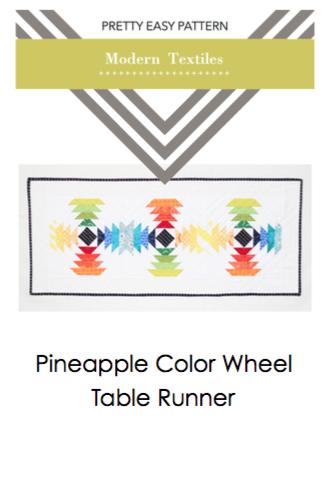 Modern Textiles Pretty Easy Pattern - Pineapple Color Wheel Table Runner