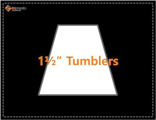 1 1/2 Tumbler