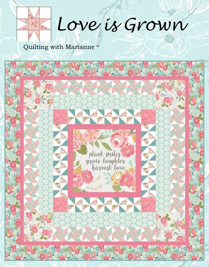 Love is Grown Quilt Pattern
