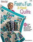 Fast and Fun 3 yard quilts