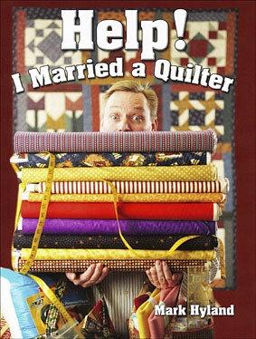 Help I Married a Quilter Book