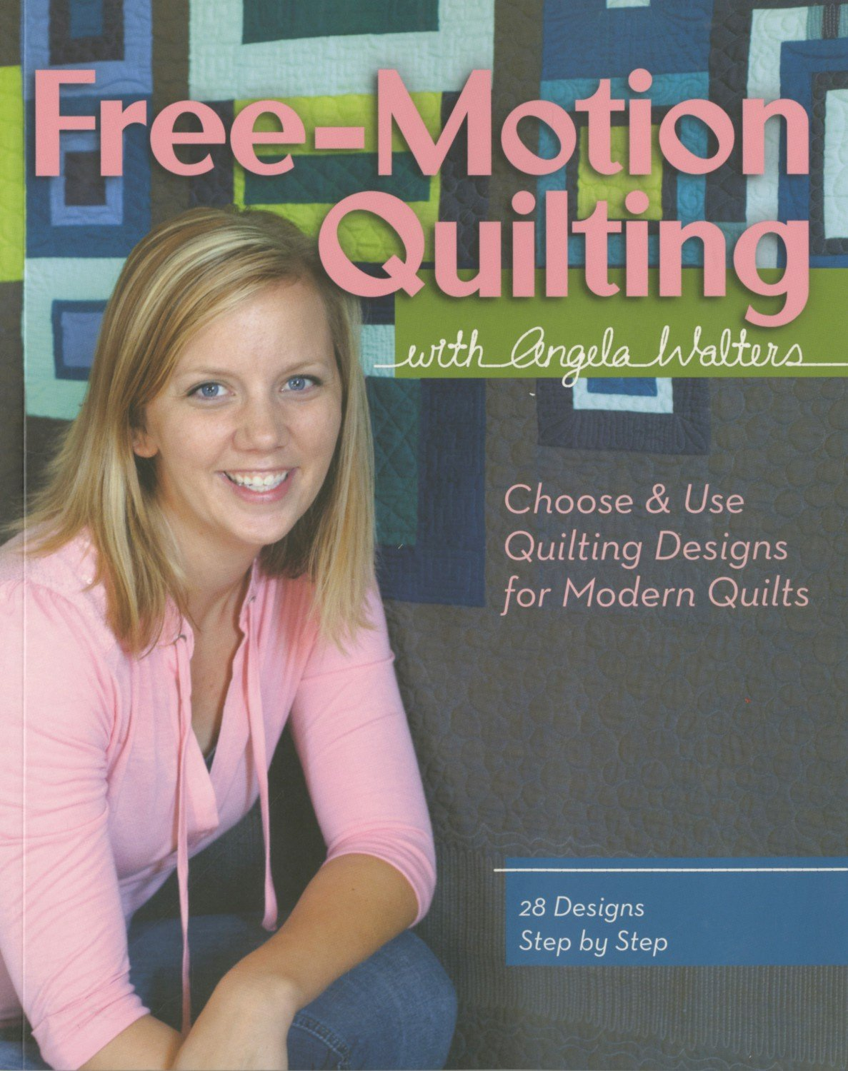 Free Motion Quilting with Angela Walters Book