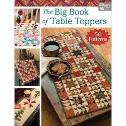 Martingale & Company The Big Book Of Table Toppers