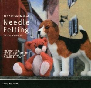 The Ashford Book of Needle Felting