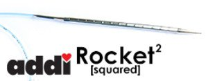 addi Rocket Squared Needles - 32