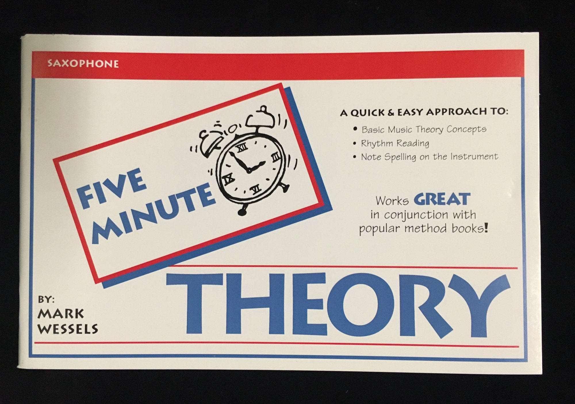 Five Minute Theory - Saxophone, Book 1 by Mark Wessels