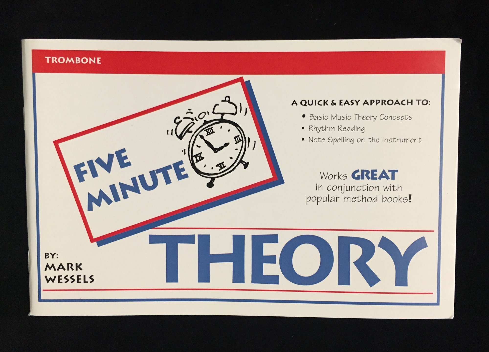 Five Minute Theory - Trombone, Book 1 by Mark Wessels
