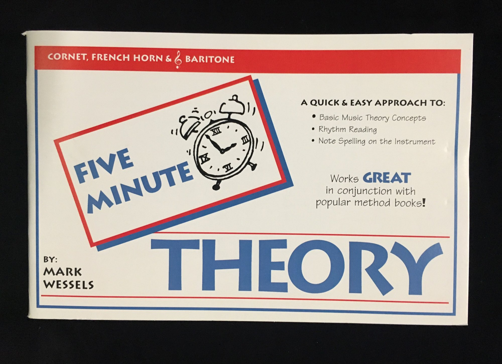 Five Minute Theory - Cornet, FHorn, TC Baritone, Book 1 by Mark Wessels