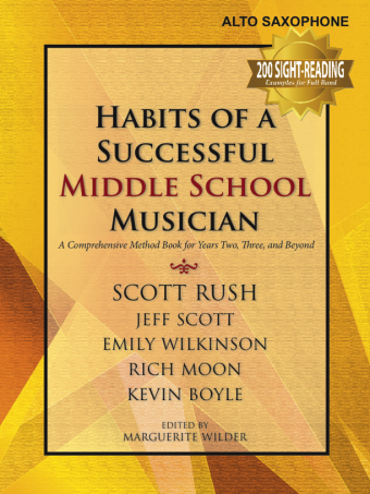 Habits of A Successful Middle School Musician - Eb Alto Saxophone