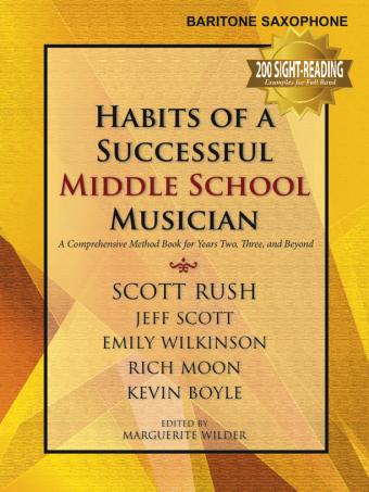 Habits of A Successful Middle School Musician - Bari Saxophone