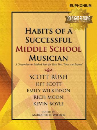Habits of A Successful Middle School Musician - Euphonium