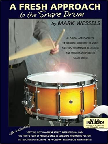 A Fresh Approach to Snare Drum by Mark Wessels