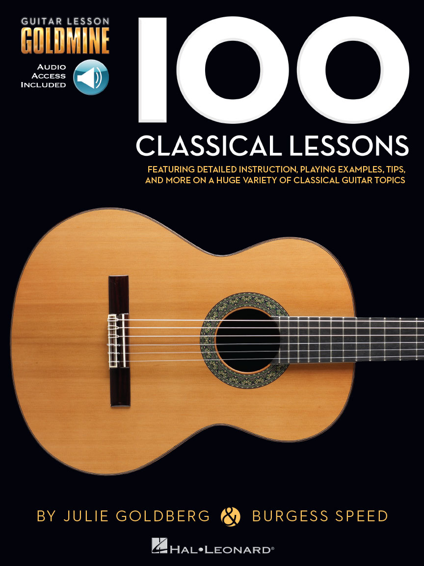 100 Classical Lessons - Guitar Lesson Goldmine Series