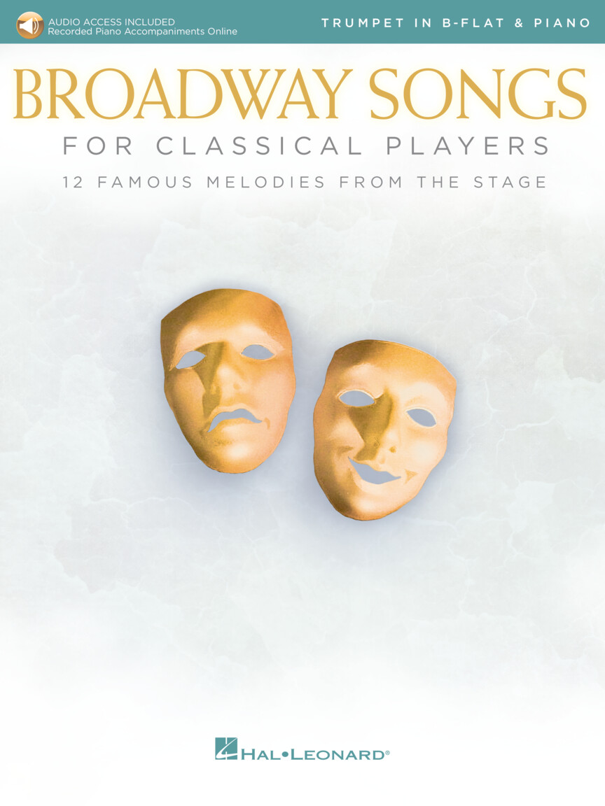 Broadway Songs For Classical Players - Trumpet and Piano w/Online Audio of Piano Accompaniments