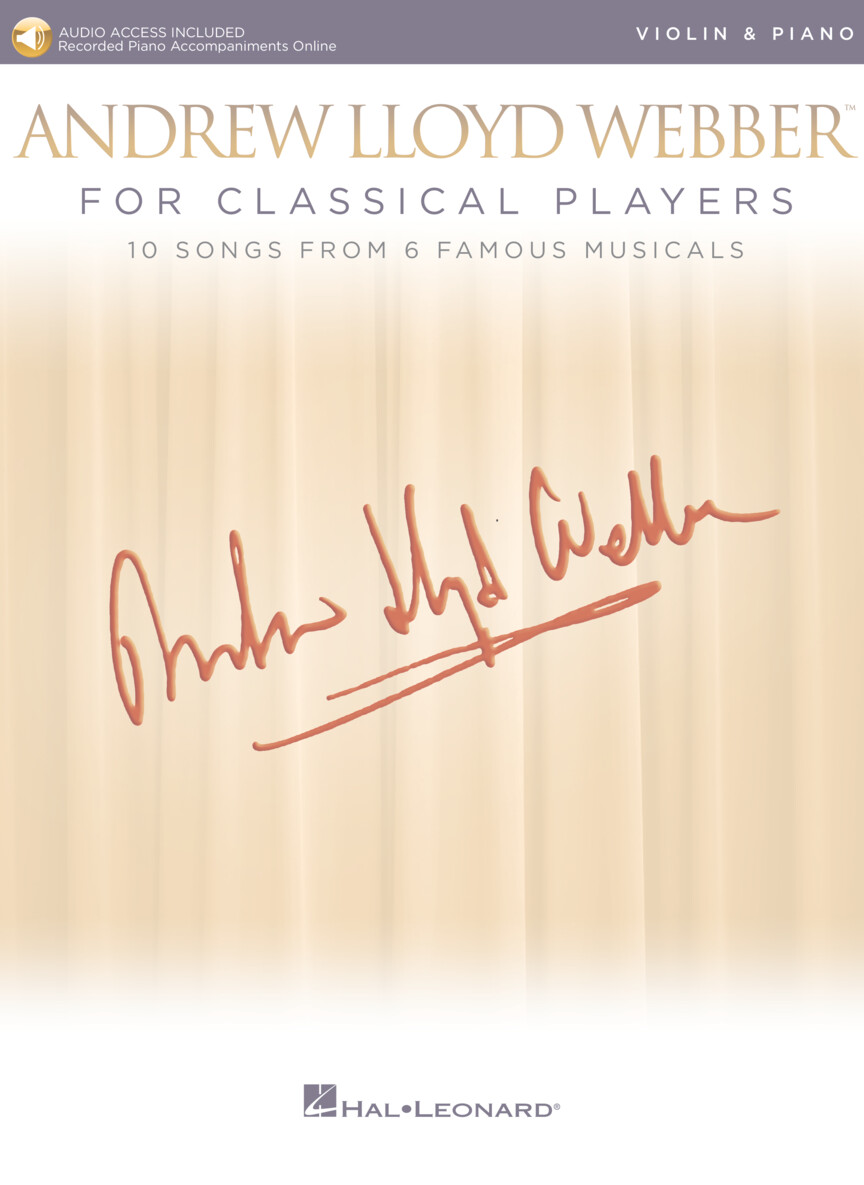 Andrew Lloyd Webber For Classical Players - Violin and Piano w/Online Audio of Piano Accompaniments