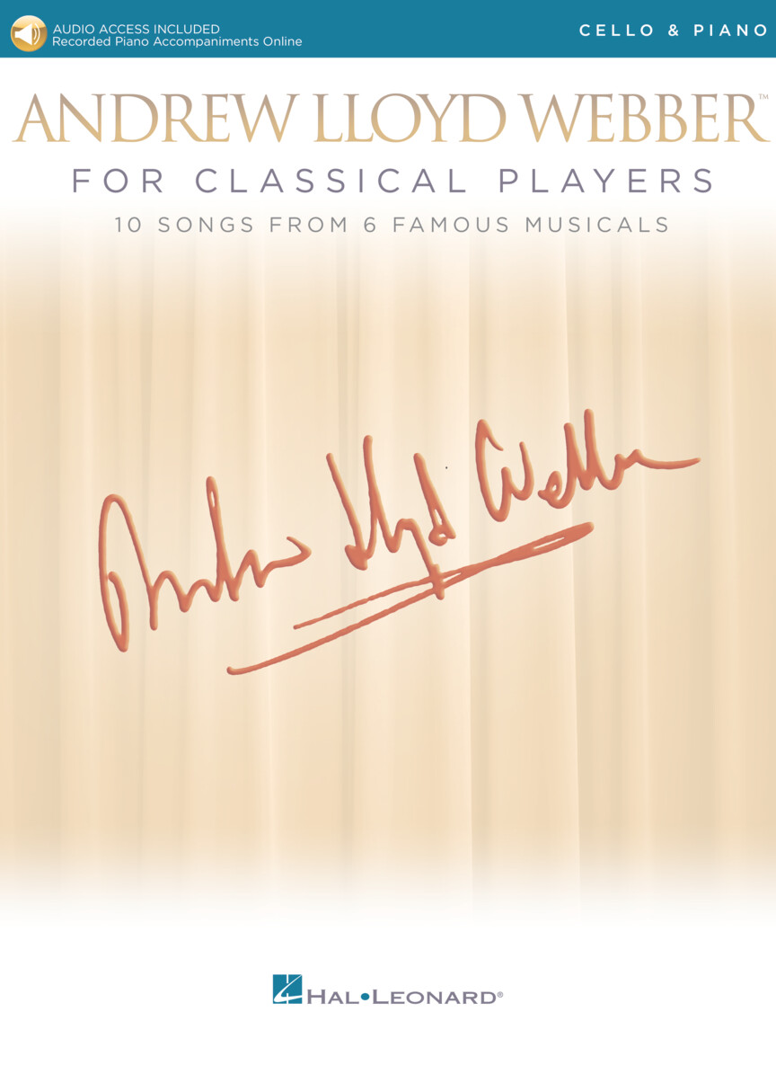 Andrew Lloyd Webber For Classical Players - Cello and Piano w/Online Audio of Piano Accompaniments